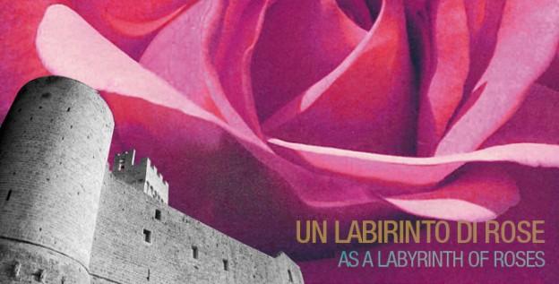 Labirinto di Rose - spettacolo itinerante alla Rocca di Staggia